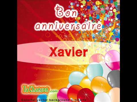 Bon Anniversaire Xavier Youtube