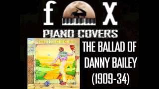 The Ballad Of Danny Bailey (1909-34) - Elton John (Cover)