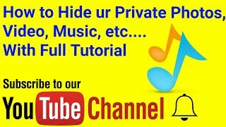 How to Hide ur Private (photos, video, music, Lock apps, hide apps, massages) With Full Tutorial
