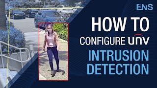 How to Configure UNV Intrusion Detection | Web Browser & NVR Tutorials - Uniview