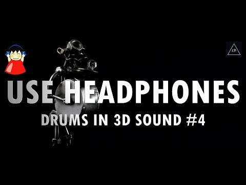 3d audio experience | Drums Music in 3d #4 | Lazy Boys Productions