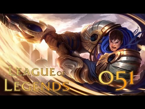 League of Legends LoL [051] | Let's Play | Noob2Tube | Klappt der Aufstieg? (Garen)