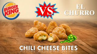 BURGER KING vs HECHAS EN CASA || Chili Cheese Bites || El Churro