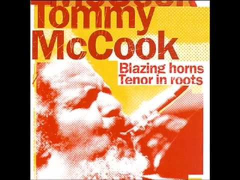 Tommy McCook - Blazing Horns / Tenor In Roots