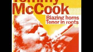 Tommy McCook - Blazing Horns / Tenor In Roots