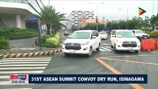 31st ASEAN Summit convoy dry run, isinagawa