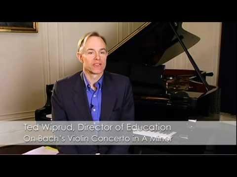 Theodore Wiprud on Bach's Violin Concerto in A minor
