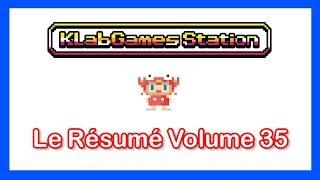 KLab Games Station : Le Résumé Volume 35