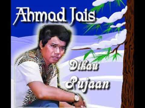 Ahmad Jais DIKAU PUJAAN