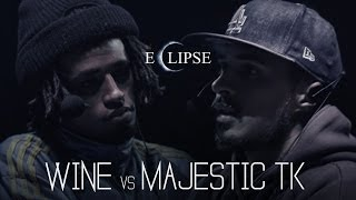 Liga Knock Out / EarBox Apresentam: Wine vs Majestic T.K (Eclipse)