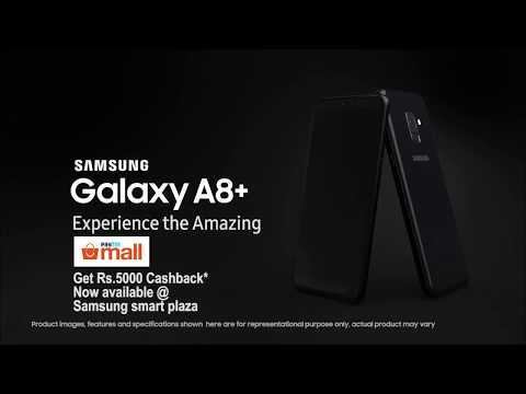 Samsung Galaxy A8+ with Paytm Cashback | Samsung Smart Plaza Bangalore