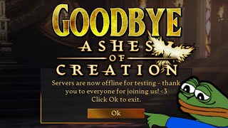 Farewell Ashes of Creation