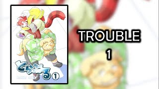Trouble | Episodio 1