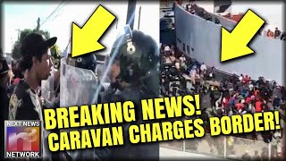 BREAKING: Caravan STORMS US Border - Riots, Tear Gas, Helicopters - BORDER SHUTDOWN!!!