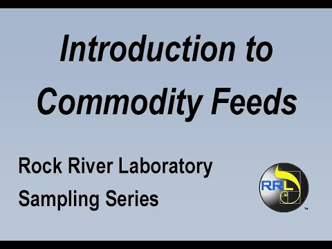 Introduction to Commodity Feed Sampling - Rock River Laboratory