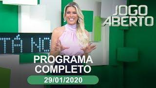 Jogo Aberto - 29/01/2020 - Programa completo
