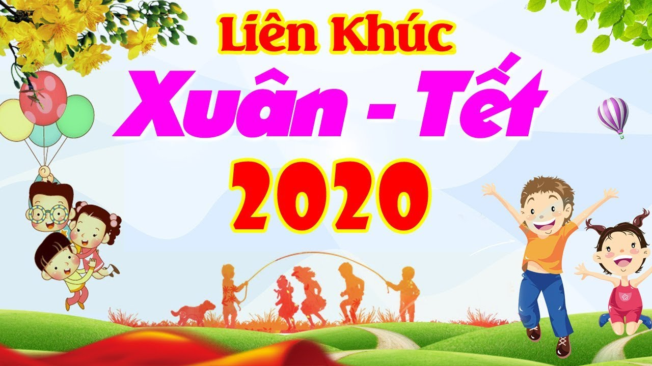 Photo of Nhạc Tết Thiếu Nhi 2020 – Nhạc Tết, Nhạc Thiếu Nhi Sôi Động Cho Bé Mừng Xuân Canh Tý 2020