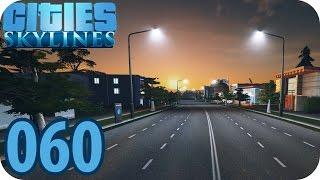 CITIES SKYLINES AFTER DARK [060] ● Geile neue Optik ● Let´s Play Cities Skylines