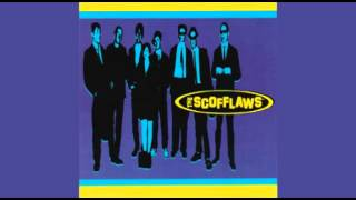 The Scofflaws - The Scofflaws (Full Album)