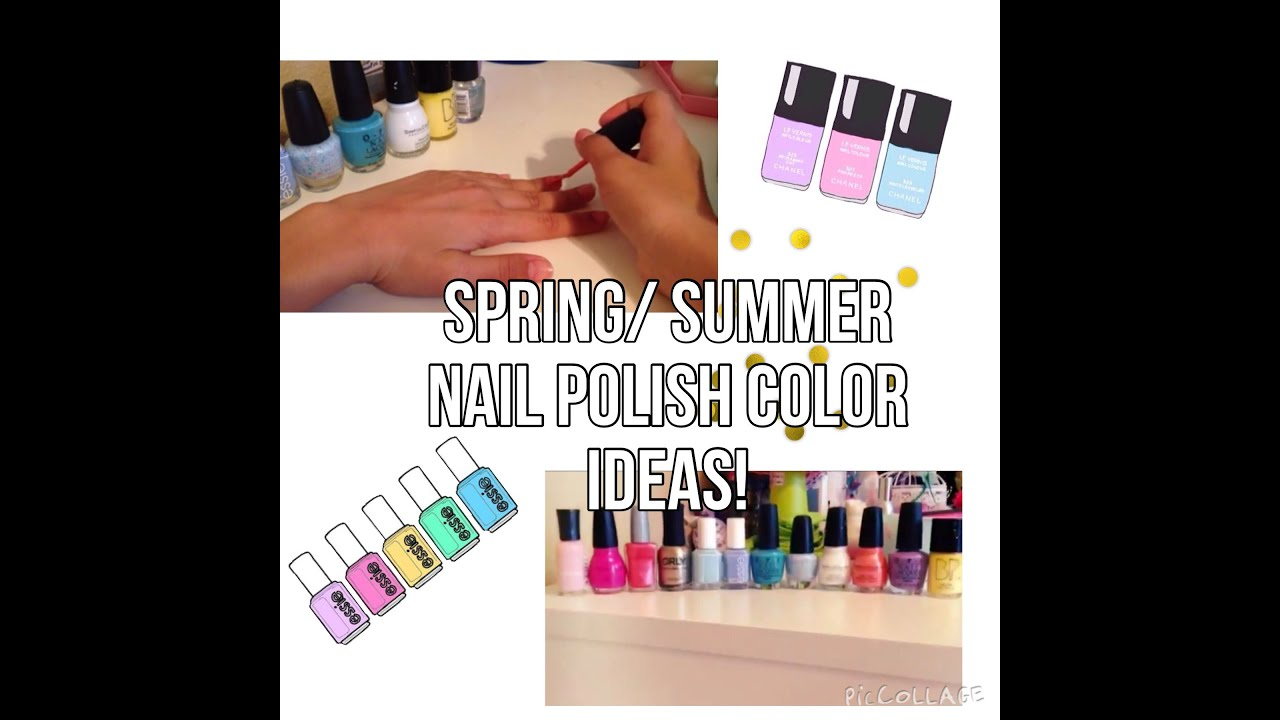 Nail polish color ideas for Spring/Summer! - YouTube