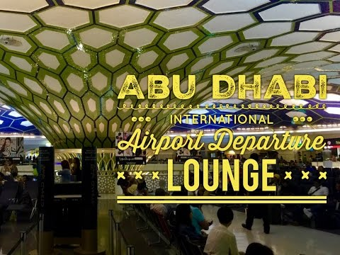 Abu Dhabi International Airport Departure Lounge Tour by Hou