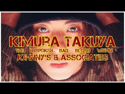 J-Legends: Kimura Takuya - The Unspoken Bad Blood Within Johnny's & Associates