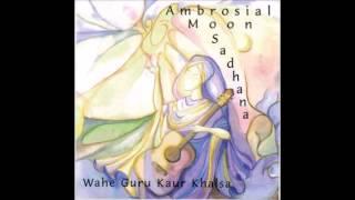Ambrosial Moon Sadhana - Wahe Guru