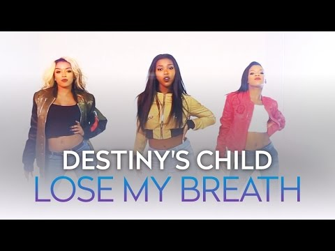 Destiny's Child - Lose My Breath Cover