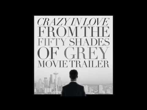 Fifty Shades of Grey - Crazy In Love  Movie Trailer