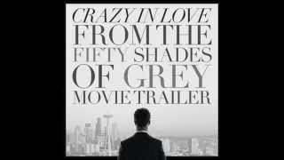 Fifty Shades of Grey - Crazy In Love | Movie Trailer