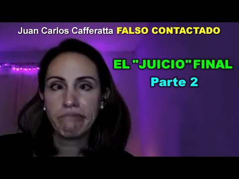 """Juan Carlos Cafferatta - EL """"JUICIO"""" FINAL - Parte 2"""