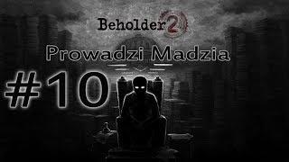 Beholder 2 #10 - Wybuch i egzekucja w Ministerstwie