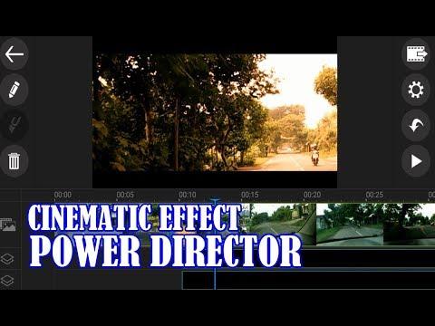 CARA MEMBUAT VIDEO CINEMATIC EFFECT DI POWER DIRECTOR, TUTORIAL ANDROID