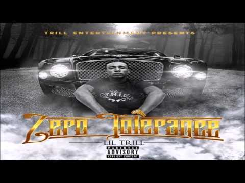 Lil Trill - Zero Tolerance (Full Mixtape)