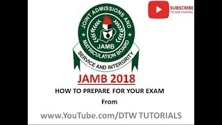 JAMB 2018 | How to Prepare for Your Exam!!