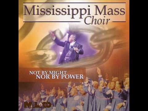 I'm Still Here by the Mississippi Mass Choir featuring Rev. Milton Biggham