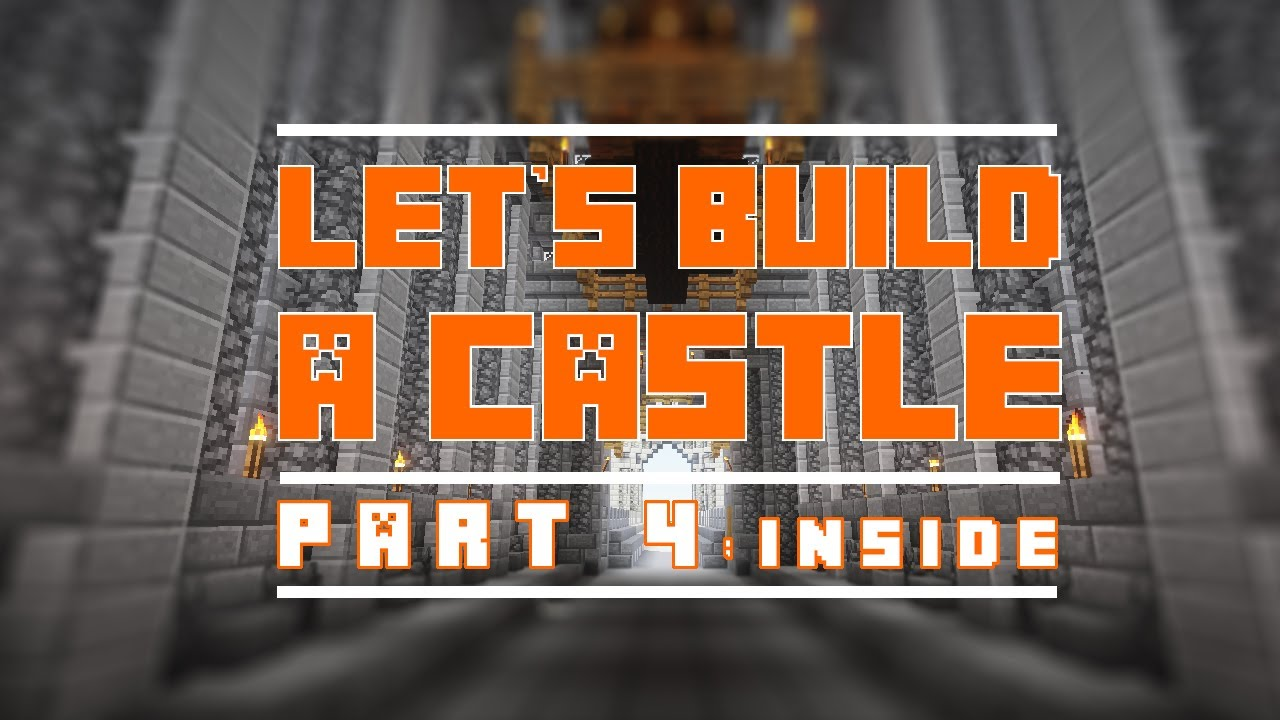 Lets Build A Castle