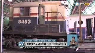 Visión 7 - La nacionalización de los ferrocarriles