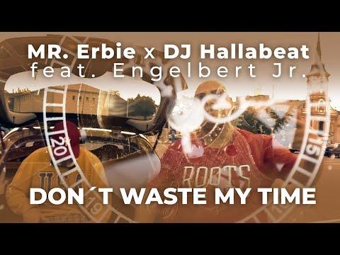 Mr. Erbie ti odkazuje, aby si neplytval jeho časom!
