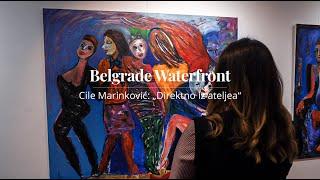 """Cile Marinković: """"Direktno iz ateljea"""" u BW Experience"""
