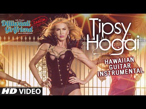 Tipsy Hogai (Hawaiian Guitar) Instrumental | Dilliwaali Zaalim Girlfriend | Dr Zeus