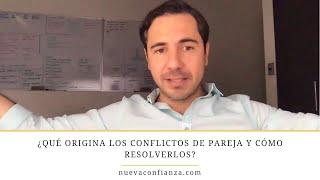 ¿Qué origina los conflictos de pareja y cómo resolverlos? | Enrique Delgadillo