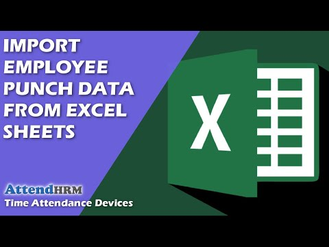 Import employee Punch data from excel sheets to AttendHRM