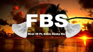 f b s rival 38 ft sokic gasky siu volume boosted