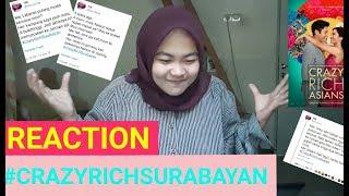 #CRAZYRICHSURABAYAN REACTION VIRAL !!!   CRAZY RICH ASIAN