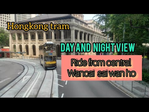 HONGKONG TRAM RIDE FROM CENTRAL➡️WANCAI➡️SAI WAN HO