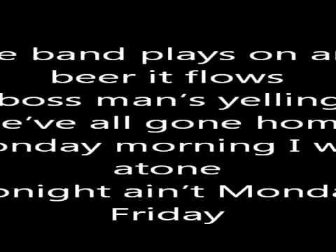 Derek Ryan:It's Friday:Lyrics
