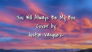 Gambar cover You will always be my boo cover by justin vasquez