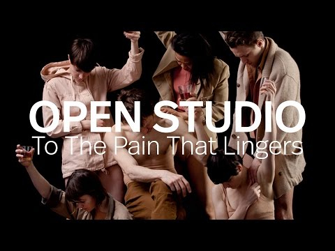 Open Studio: To The Pain That Lingers