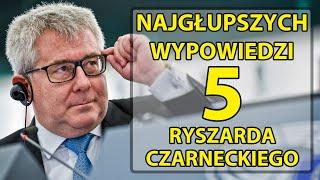 5 najgłupszych wypowiedzi Ryszarda Czarneckiego.